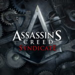 Обзор Assassin's Creed Syndicate