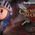 Отзыв на мультсериал Скрестив мечи / Crossing Swords (2020)
